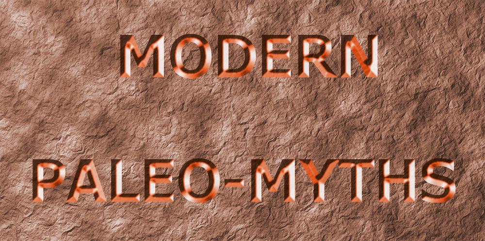Paleomyths
